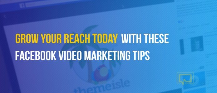 Facebook Video Marketing Tips