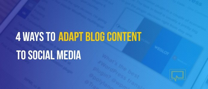 how to adapt blog content to social media