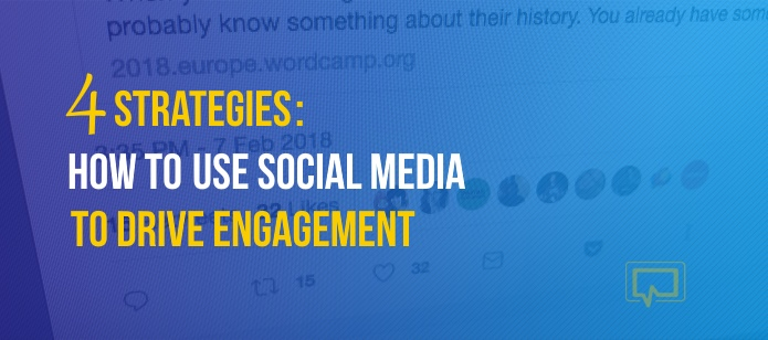 4 Strategies to Use Social Media to Drive Engagement on Your Website