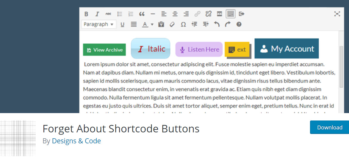 Forget about shortcode buttons