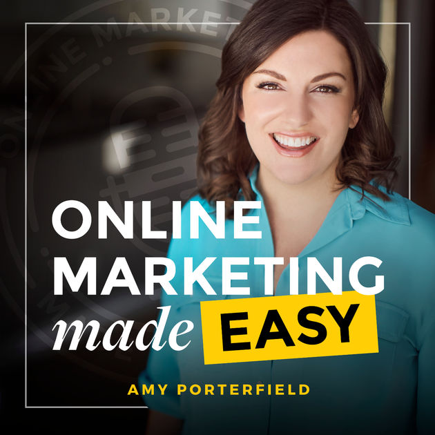 Actionable tips from Amy Porterfield help make her podcast one of the best social media podcasts in 2018