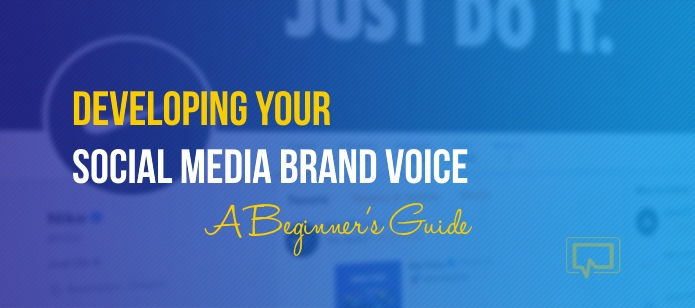 Developing Your Social Media Brand Voice: A Beginner's Guide