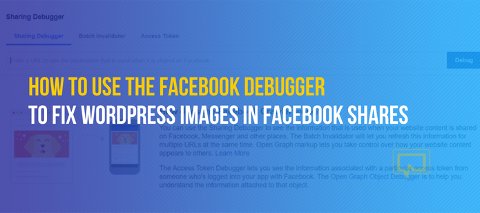 How to Use the Facebook Debugger to Fix WordPress Images in Facebook Shares