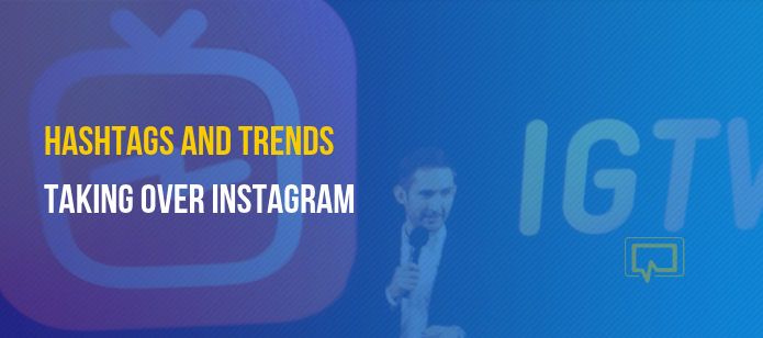 35+ Popular Instagram Hashtags and Trends Taking Over 2019 So Far
