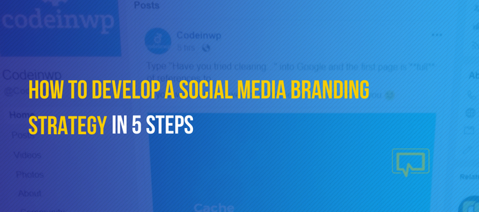 How to Develop a Social Media Branding Strategy in 5 Steps