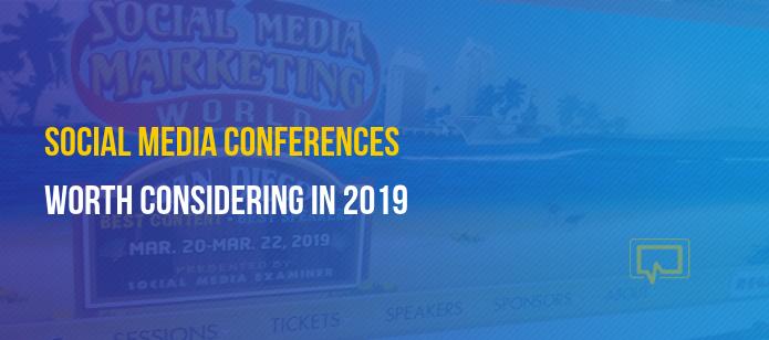 Social Media Conferences That Entrepreneurs Should Consider in 2019