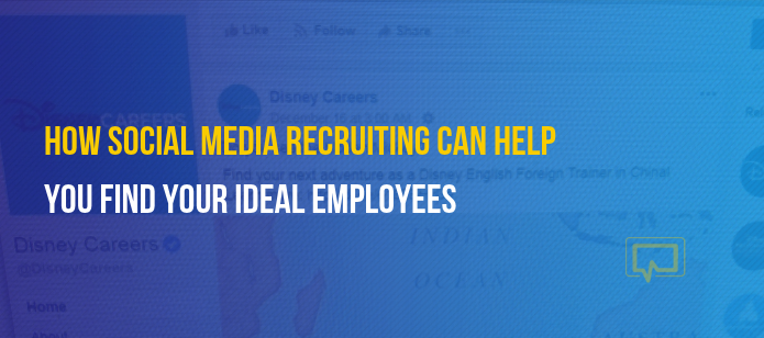 How Social Media Recruiting Can Help You Find Your Ideal Employees