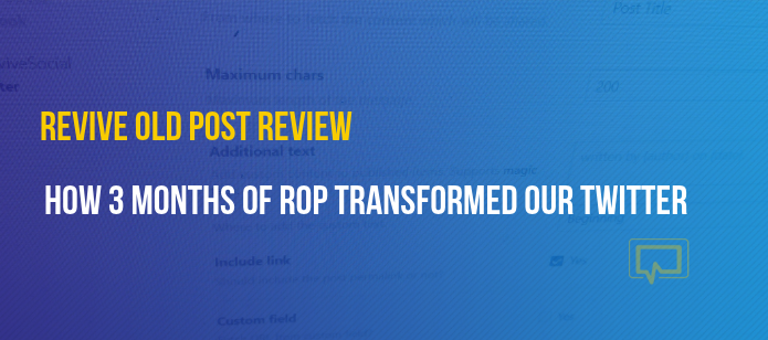 Revive Old Post Review: How 3 Months of ROP Transformed Our Twitter Account